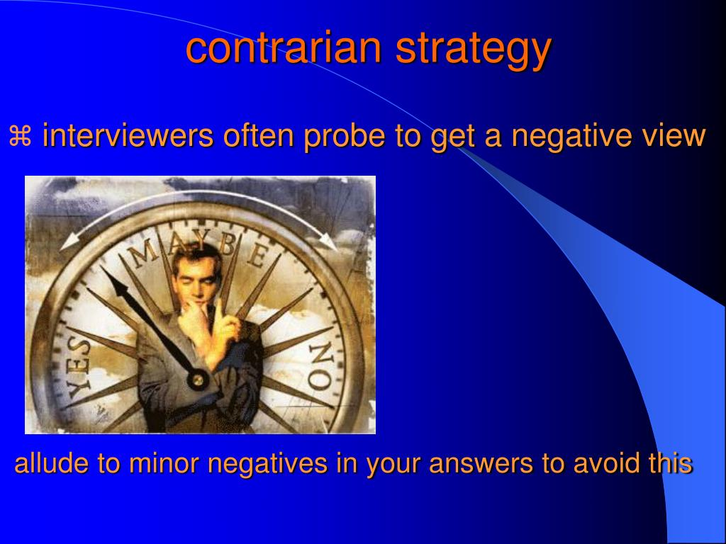 contrarian strategy