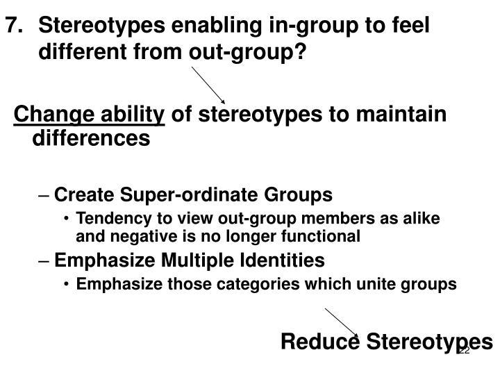 Stereotypes enabling in-group to feel different from out-group?