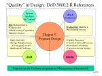 quality in design dod 5000 2 r references