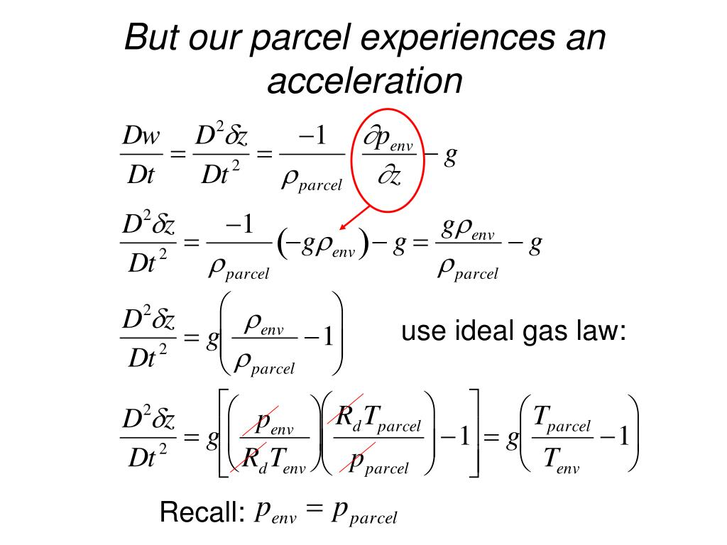 But our parcel experiences an acceleration