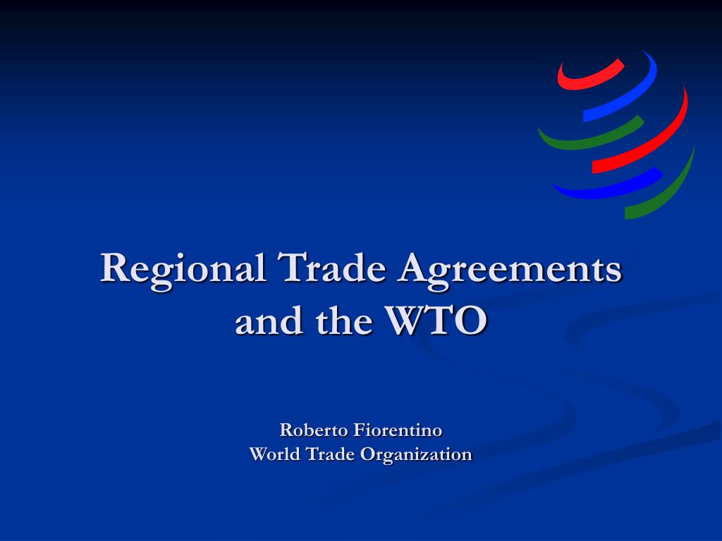 world trade organization and regional trade