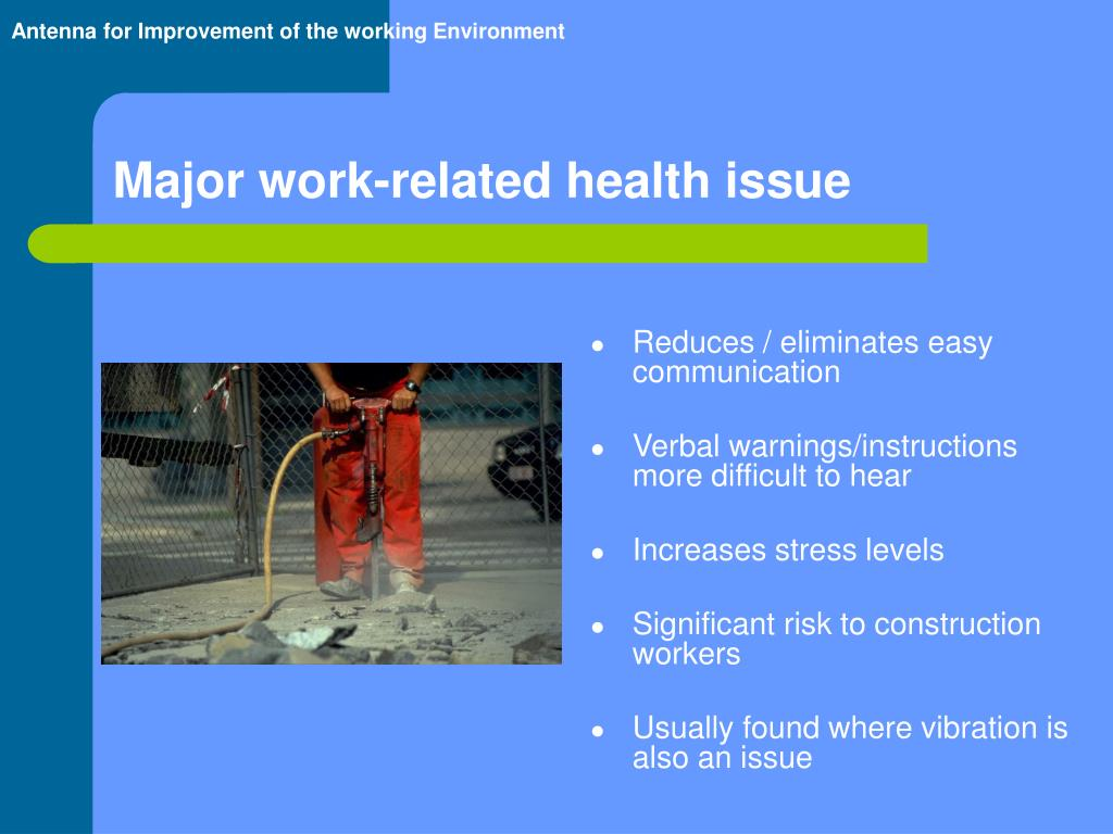 Major work-related health issue