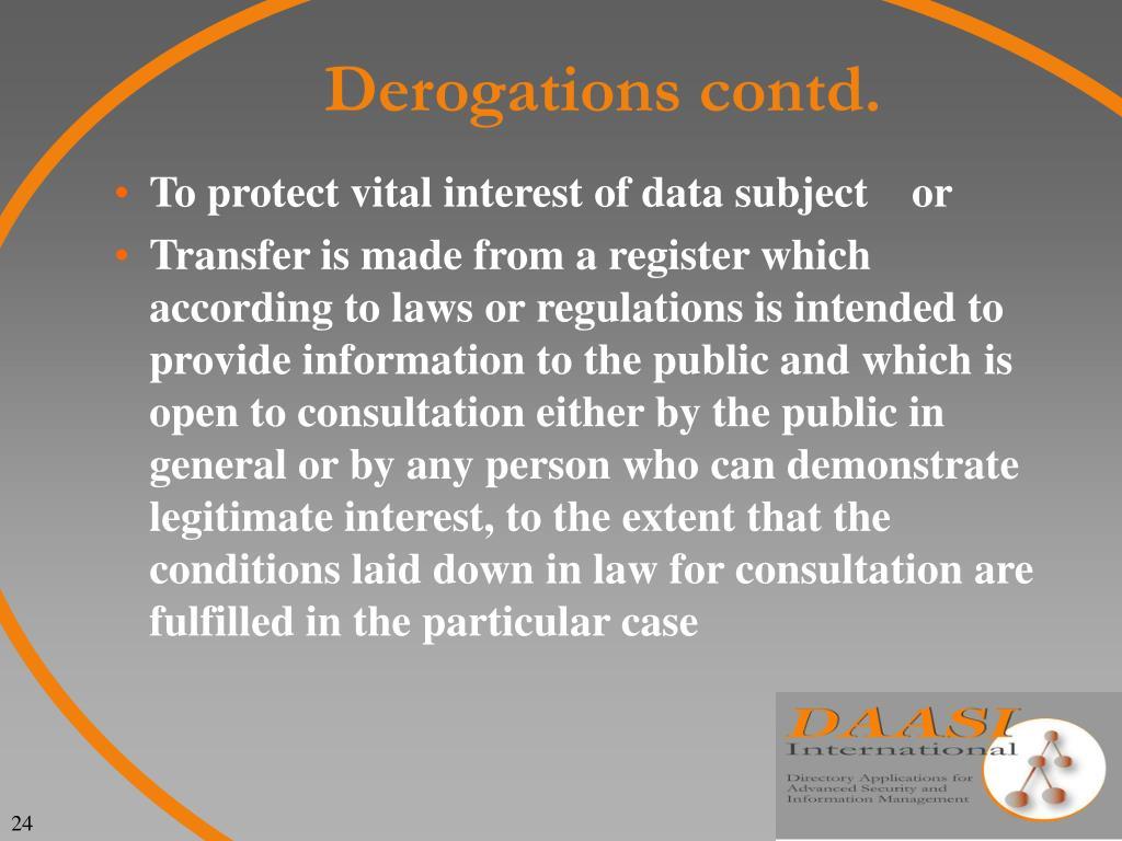 Derogations contd.