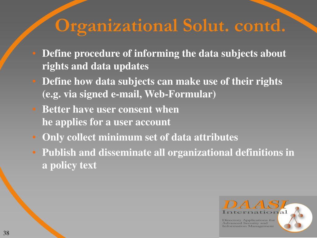 Organizational Solut. contd.