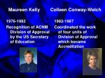 maureen kelly colleen conway welch
