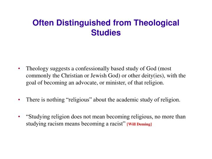 Often distinguished from theological studies