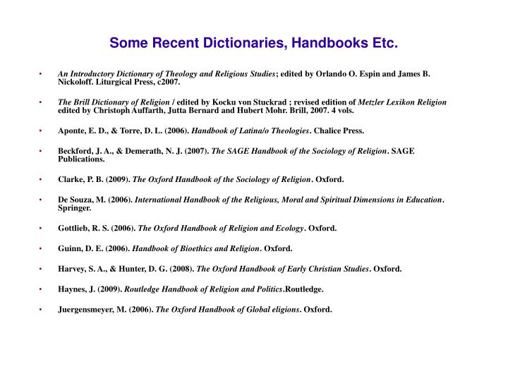 Some Recent Dictionaries, Handbooks Etc.
