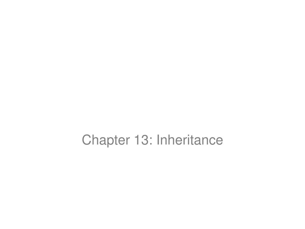 chapter 13 inheritance