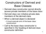 constructors of derived and base classes