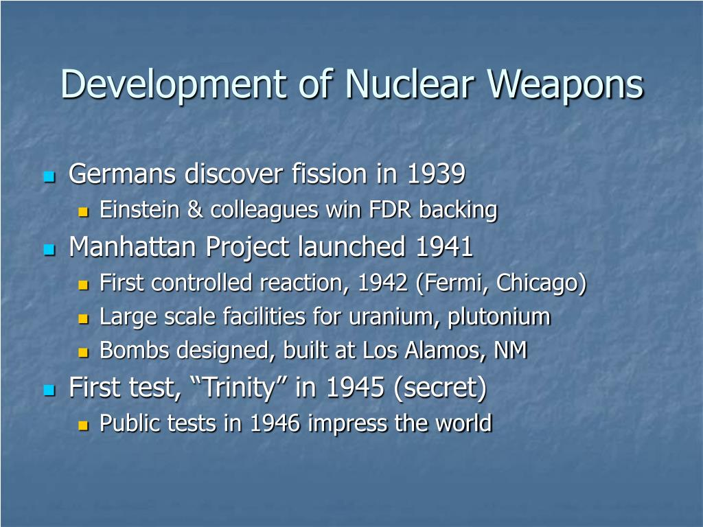Development of Nuclear Weapons