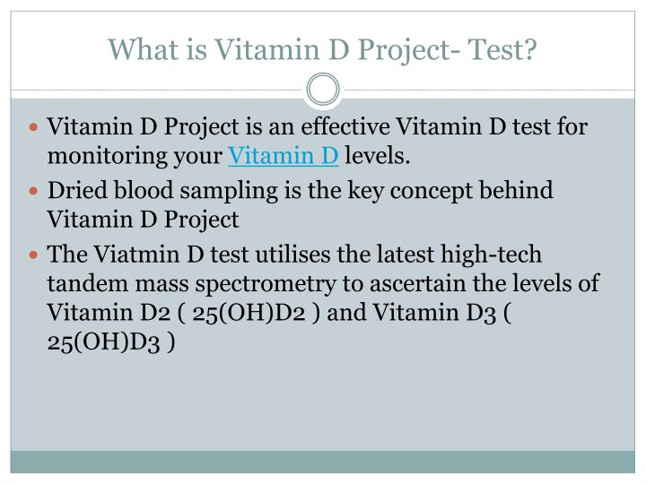 What is vitamin d project test