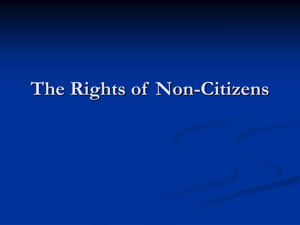 the rights of non citizens l.