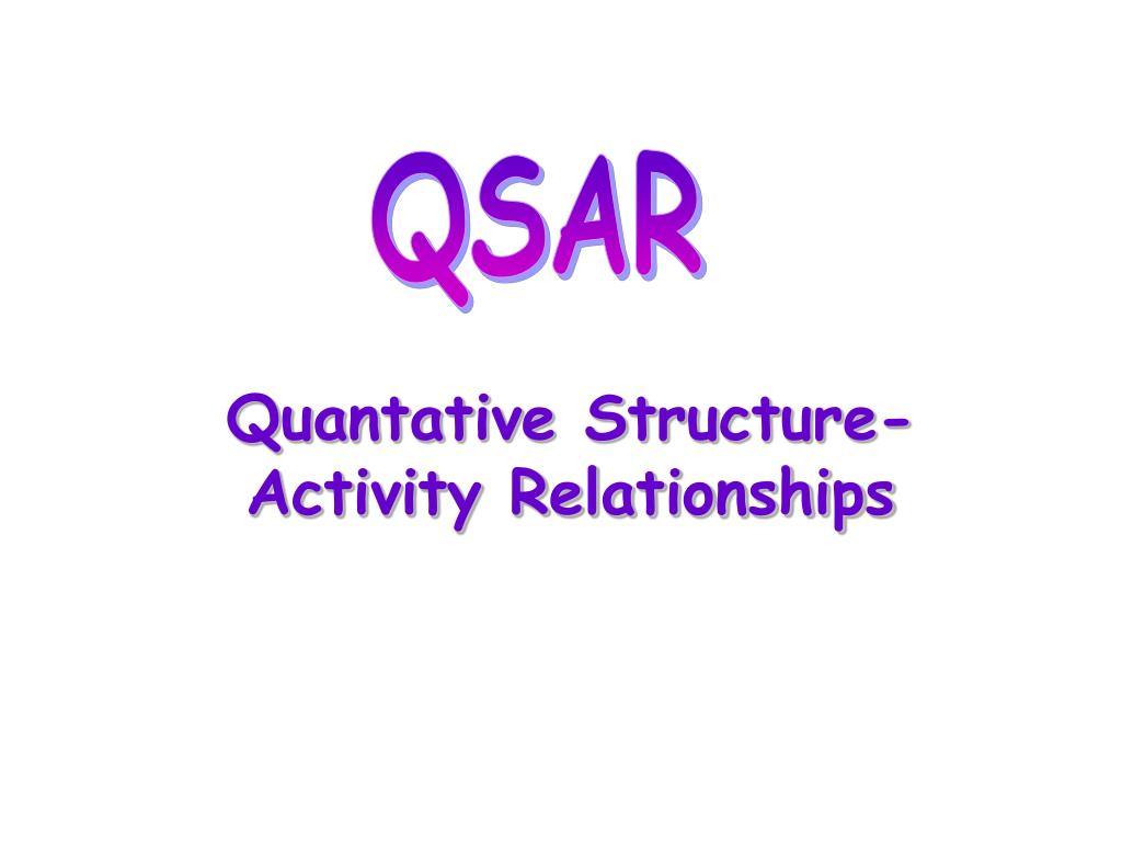 quantative structure activity relationships