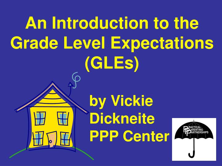 an introduction to the grade level expectations gles