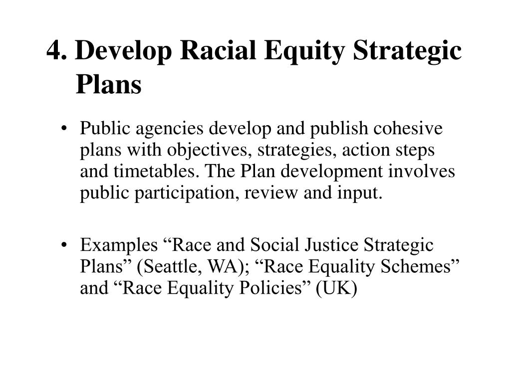 4. Develop Racial Equity Strategic Plans