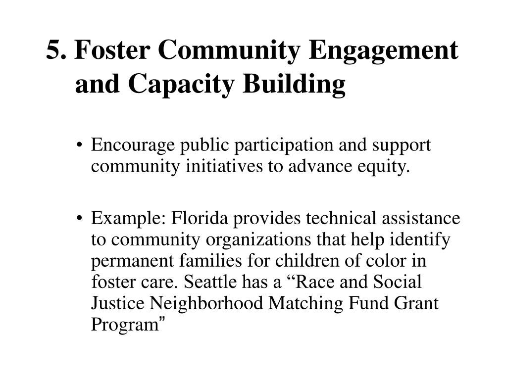 5. Foster Community Engagement and Capacity Building