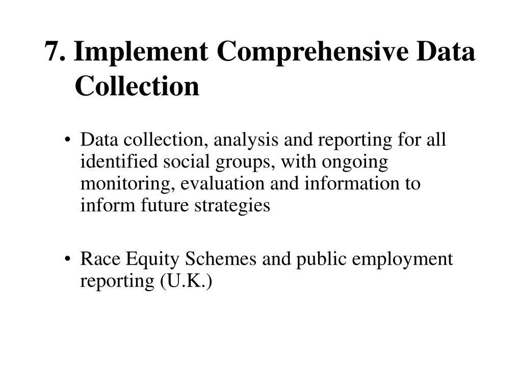 7. Implement Comprehensive Data Collection