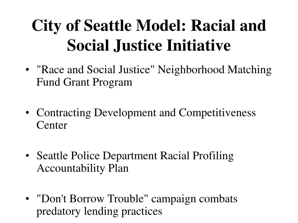 City of Seattle Model: Racial and Social Justice Initiative