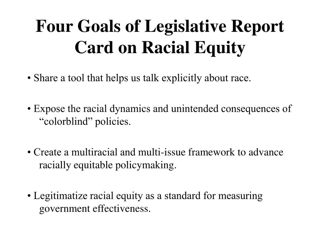 Four Goals of Legislative Report Card on Racial Equity