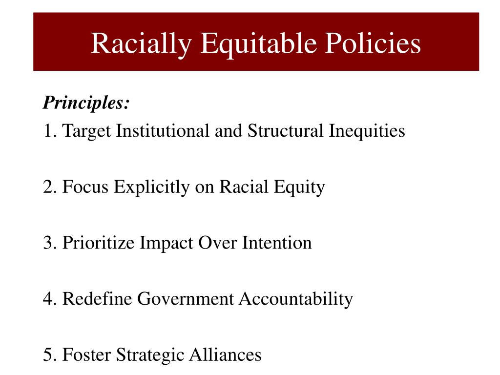 Racially Equitable Policies