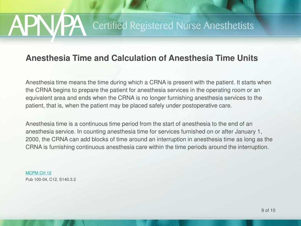 Anesthesia Time and Calculation of Anesthesia Time Units