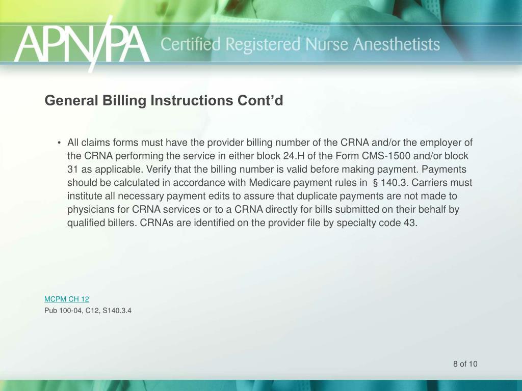 General Billing Instructions Cont'd