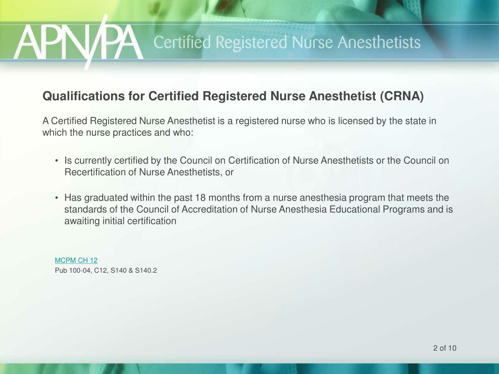 Qualifications for Certified Registered Nurse Anesthetist (CRNA)