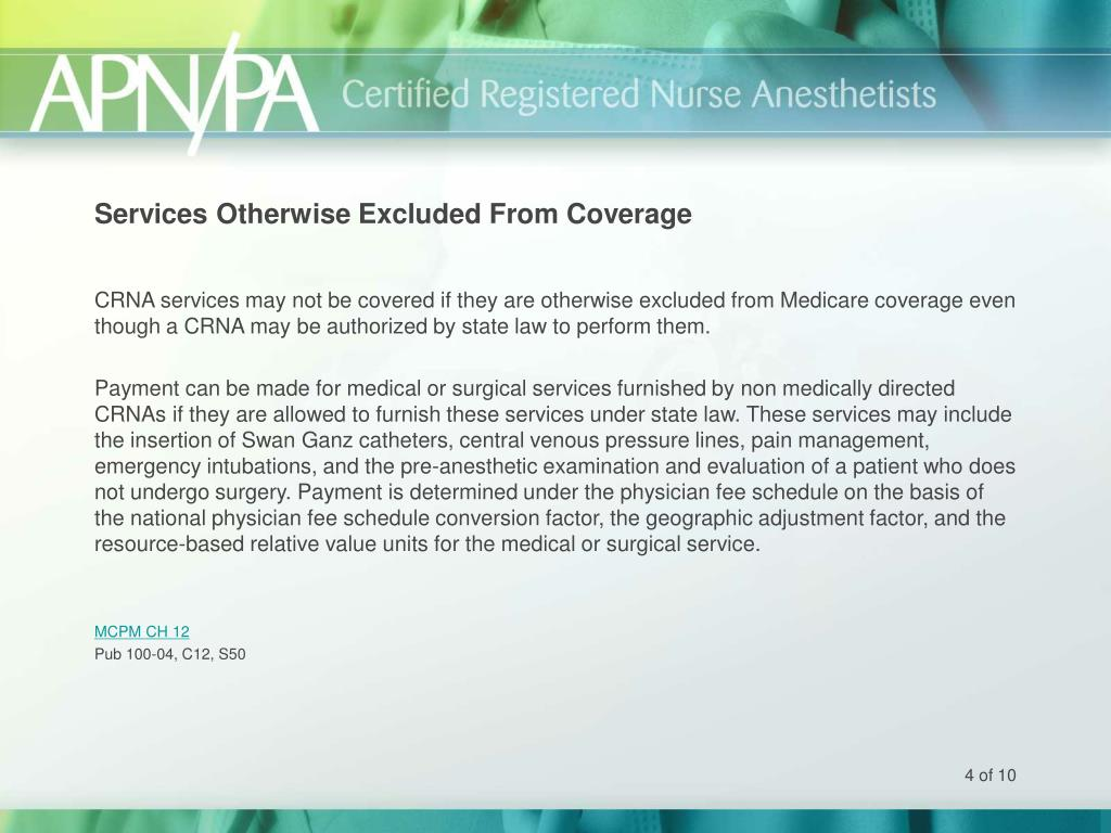 Services Otherwise Excluded From Coverage