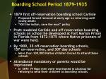 boarding school period 1879 1935