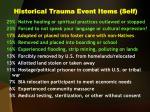 historical trauma event items self