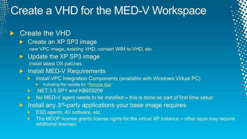 Create a VHD for the MED-V Workspace