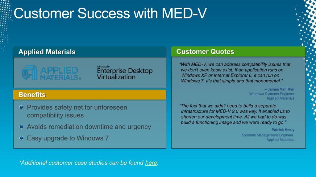 Customer Success with MED-V