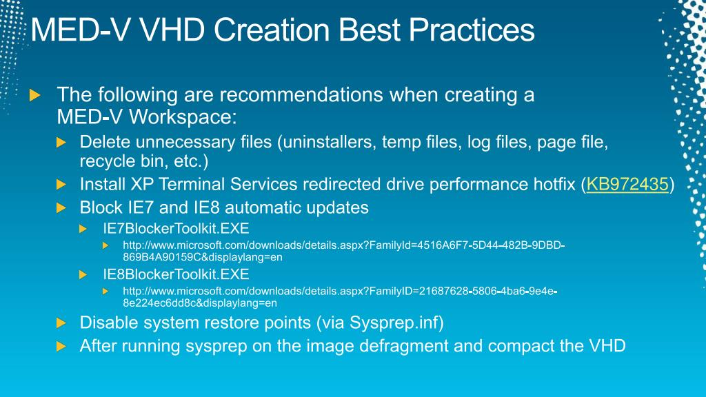 MED-V VHD Creation Best Practices
