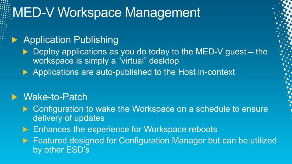 MED-V Workspace Management