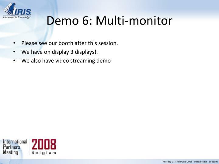 Demo 6: Multi-monitor