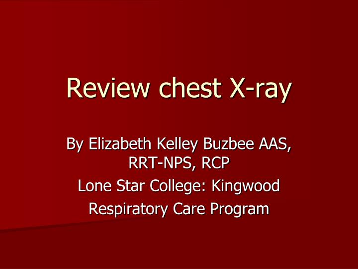 review chest x ray n.