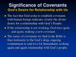 significance of covenants god s desire for relationship with us