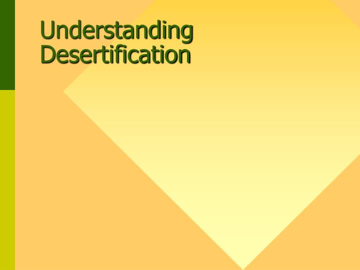 Understanding desertification