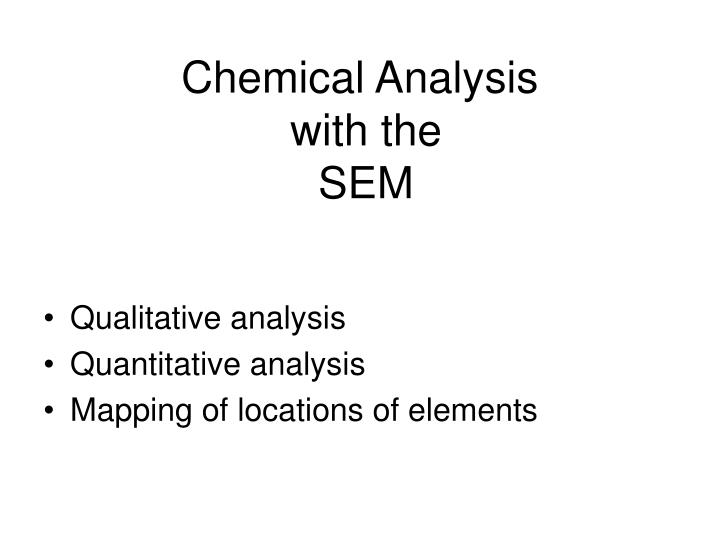 Chemical analysis with the sem