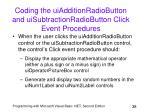coding the uiadditionradiobutton and uisubtractionradiobutton click event procedures