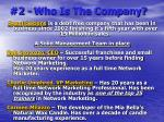 2 who is the company