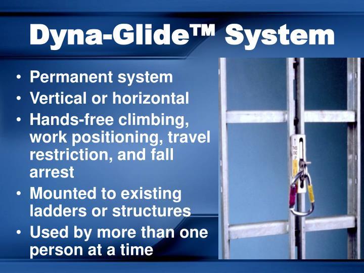 Dyna-Glide™ System