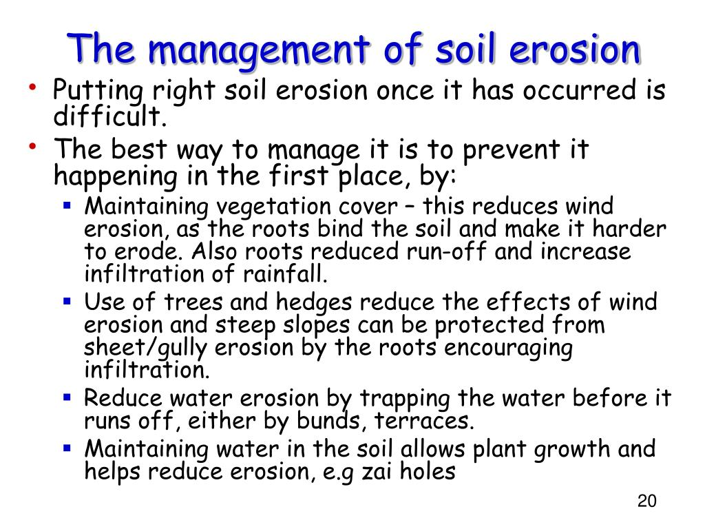 The management of soil erosion