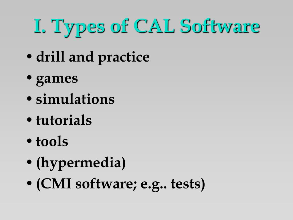 I. Types of CAL Software