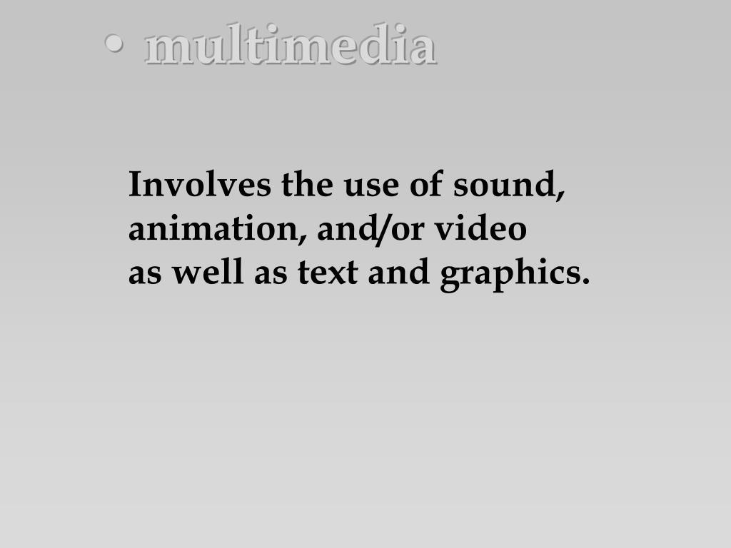 • multimedia