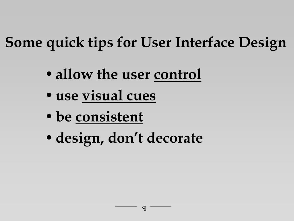 Some quick tips for User Interface Design