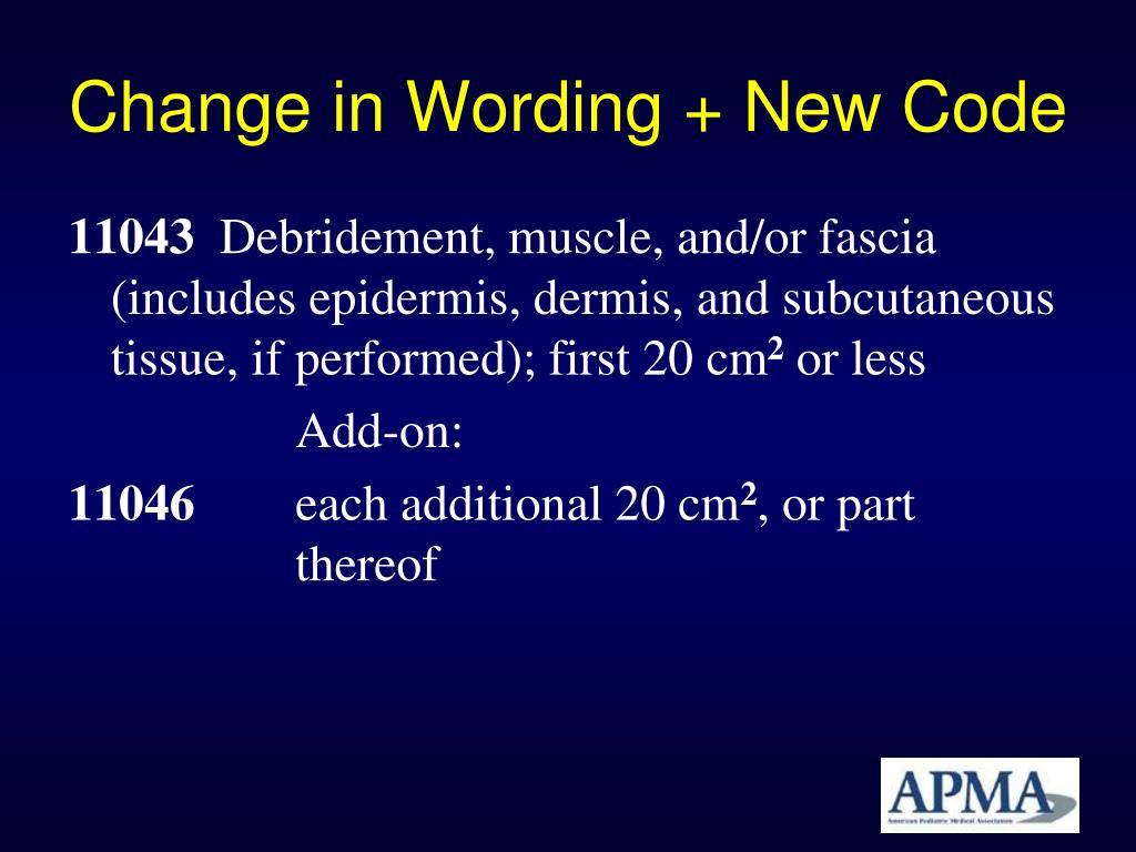 Change in Wording + New Code