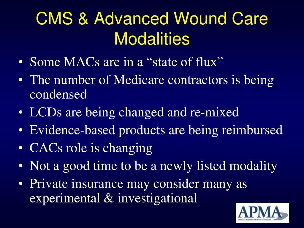 CMS & Advanced Wound Care Modalities