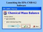 launching the epa cmb 8 2 software