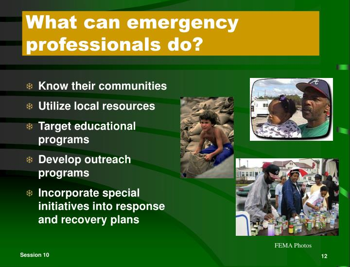 What can emergency professionals do?